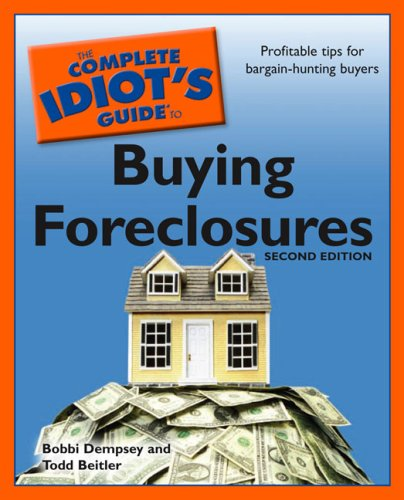 Complete Idiot's Guide to Buying Foreclosures  2nd 2008 edition cover
