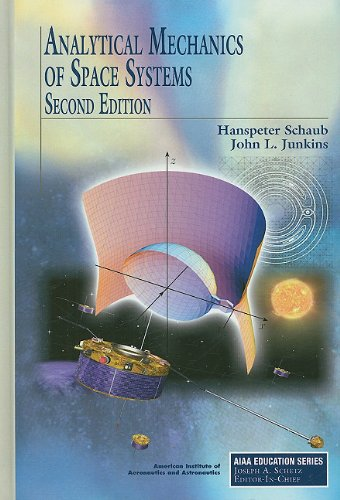 Analytical Mechanics of Space Systems  2nd 2009 edition cover
