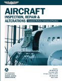 Aircraft Inspection, Repair and Alterations Acceptable Methods, Techniques and Practices (FAA AC 43. 13-1B/2B) N/A edition cover