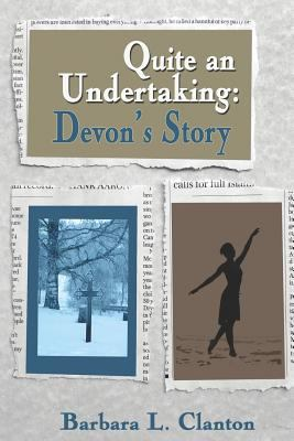 Quite an Undertaking Devon's Story N/A 9781935053217 Front Cover