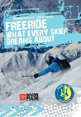 Freeride - What Every Skier Dreams about  0 edition cover