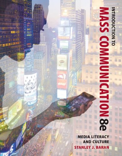 Introduction to Mass Communication: Media Literacy and Culture  8th 2014 edition cover