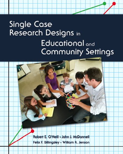 Single Case Research Designs in Educational and Community Settings   2011 edition cover
