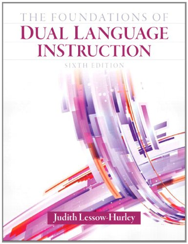 Foundations of Dual Language Instruction  6th 2013 edition cover