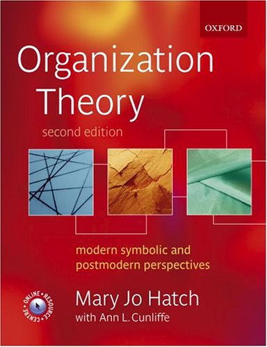 Organization Theory Modern, Symbolic, and Postmodern Perspectives 2nd 2006 (Revised) edition cover
