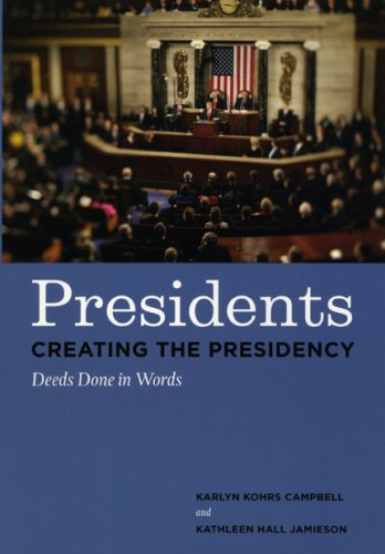 Presidents Creating the Presidency Deeds Done in Words  2008 edition cover