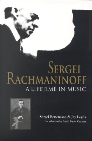 Sergei Rachmaninoff A Lifetime in Music  2001 edition cover