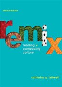 ReMix Reading + Composing Culture 2nd 2010 edition cover