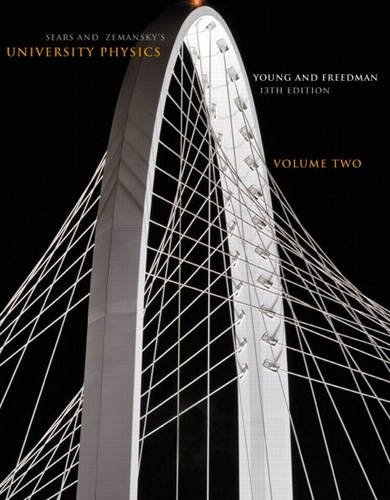 Sears and Zemansky's University Physics, Volume 2  13th 2012 edition cover