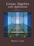Linear Algebra with Applications  9th 2015 9780321962218 Front Cover