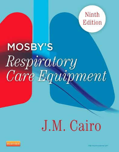 Mosby's Respiratory Care Equipment  9th 2013 edition cover