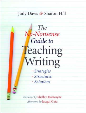 No-Nonsense Guide to Teaching Writing Strategies, Structures, and Solutions  2003 edition cover