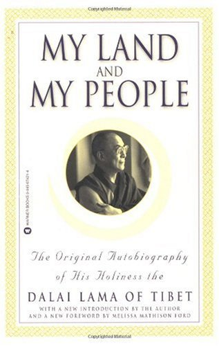 My Land and My People The Original Autobiography of His Holiness the Dali Lama of Tibet  1997 (Reprint) edition cover