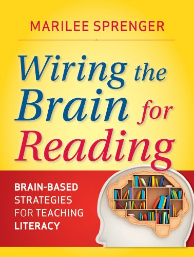Wiring the Brain for Reading, Grades K-6 Brain-Based Strategies for Teaching Literacy  2012 edition cover