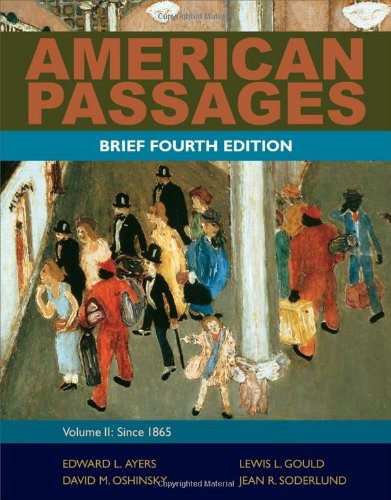 American Passages A Brief History of the United States - Since 1865 4th 2012 edition cover