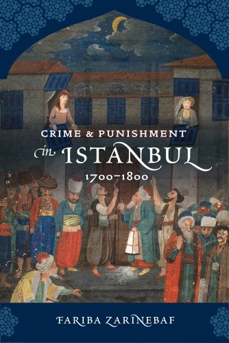 Crime and Punishment in Istanbul, 1700-1800   2010 edition cover