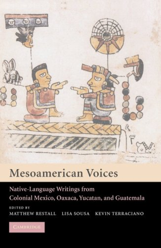 Mesoamerican Voices Native-Language Writings from Colonial Mexico, Yucatan, and Guatemala  2005 edition cover