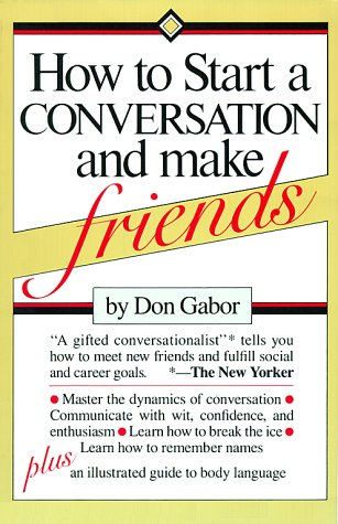 How to Start a Conversation and Make Friends N/A edition cover