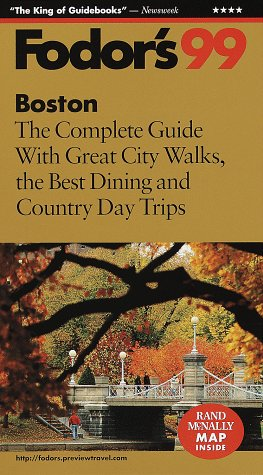 Boston '99 The Complete Guide with Great City Walks, the Best Dining and Country Day Trips  1998 9780679001218 Front Cover