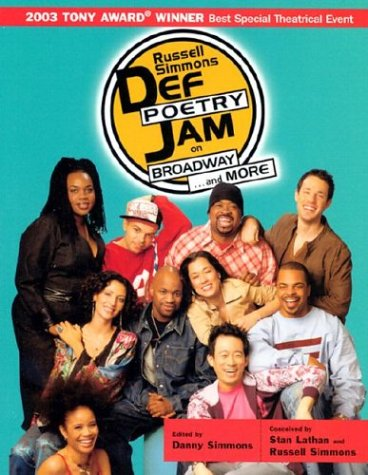 Russell Simmons Def Poetry Jam on Broadway... and More   2003 edition cover