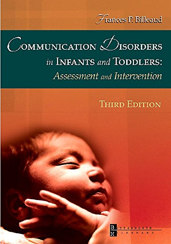 Communication Disorders in Infants and Toddlers Assessment and Intervention 3rd 2003 (Revised) edition cover