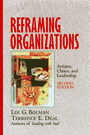 Reframing Organizations Artistry, Choice, and Leadership 2nd 1997 edition cover