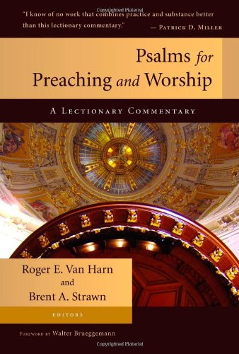 Psalms for Preaching and Worship A Lectionary Commentary  2009 edition cover