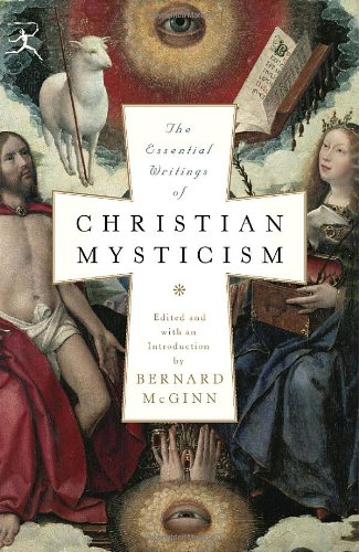 Essential Writings of Christian Mysticism   2006 edition cover