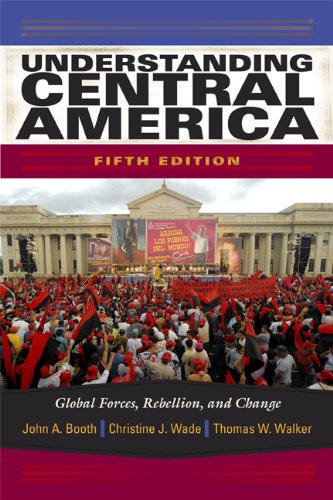 Understanding Central America Global Forces, Rebellion, and Change 5th 2010 edition cover