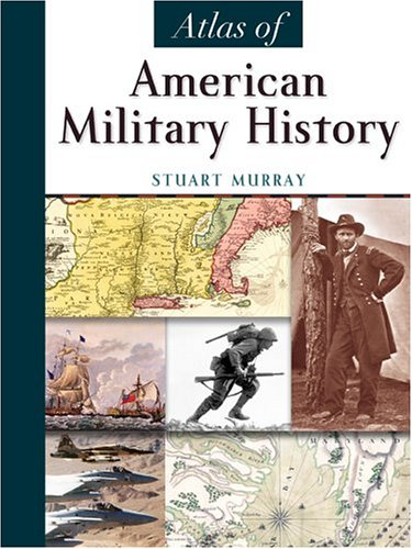 Atlas of American Military History   2005 edition cover