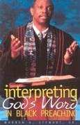 Interpreting God's Word in Black Preaching N/A edition cover