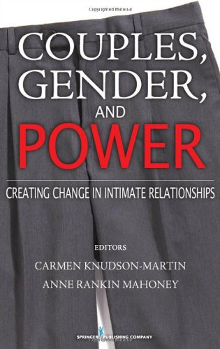 Couples, Gender, and Power Creating Change in Intimate Relationships  2009 edition cover