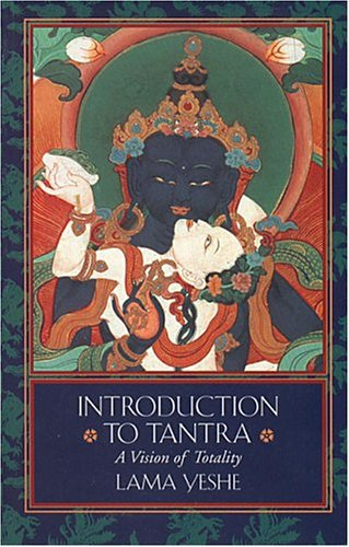 Introduction to Tantra A Vision of Totality  1987 (Revised) edition cover