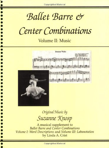 Ballet Barre and Center Combinations Music  2000 9780871272218 Front Cover