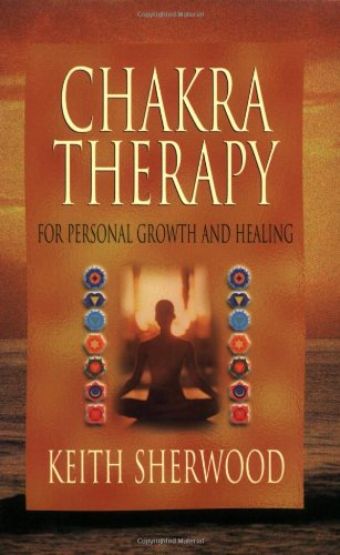 Chakra Therapy For Personal Growth and Healing N/A 9780875427218 Front Cover