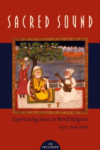 Sacred Sound Experiencing Music in World Religions  2006 edition cover