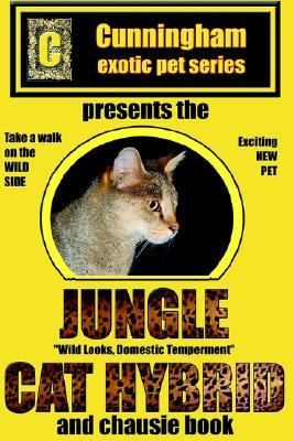 Jungle Cat Hybrid A Whole New Breed of Cat N/A edition cover
