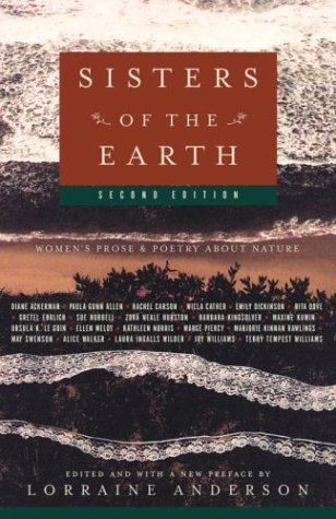 Sisters of the Earth Women's Prose and Poetry about Nature 2nd 2003 (Revised) 9781400033218 Front Cover