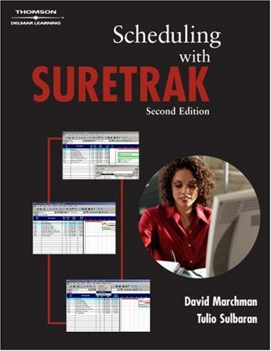 Scheduling with Suretrak  2nd 2006 (Revised) 9781401867218 Front Cover