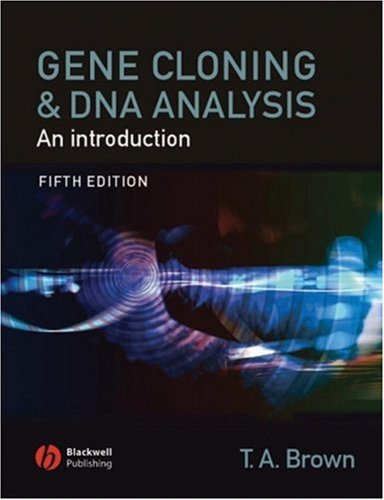 Gene Cloning and DNA Analysis An Introduction 5th 2006 (Revised) edition cover
