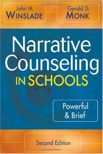 Narrative Counseling in Schools Powerful and Brief 2nd 2007 (Revised) edition cover