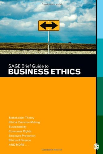 SAGE Brief Guide to Business Ethics   2012 9781412997218 Front Cover