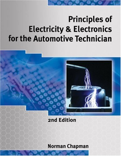 Principles of Electricity and Electronics for the Automotive Technician  2nd 2010 edition cover