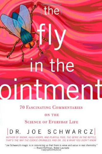 Fly in the Ointment 70 Fascinating Commentaries on the Science of Everyday Life  2004 edition cover