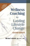 Wellness Coaching for Lasting Lifestyle Change:   2014 edition cover