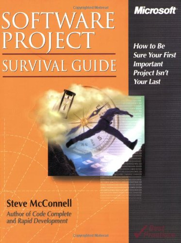 Software Project Survival Guide How to Be Sure Your First Important Project Isn't Your Last  1998 (Revised) edition cover