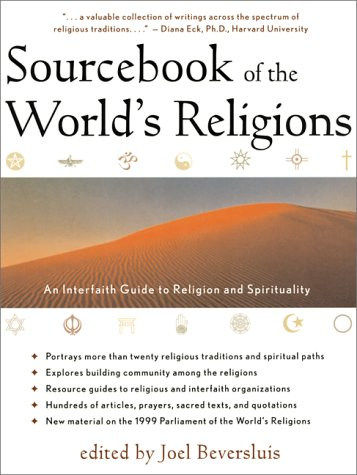 Sourcebook of the World's Religions An Interfaith Guide to Religion and Spirituality 3rd 2000 (Revised) edition cover