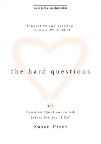 Hard Questions 100 Questions to Ask Before You Say I Do N/A edition cover