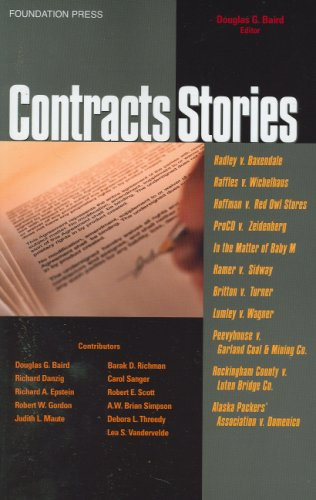 Contracts Stories- an in-Depth Look at the Leading Contract Cases   2006 edition cover