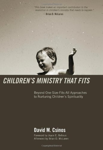 Children�s Ministry That Fits Beyond One-Size-Fits-All Approaches to Nuturing Children�s Spirituality N/A edition cover